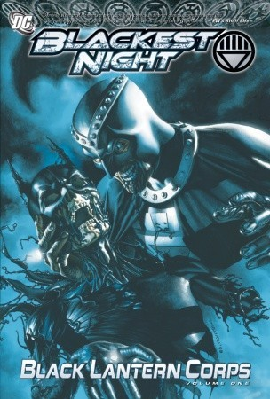 Blackest Night Black Lantern Corps Volume One