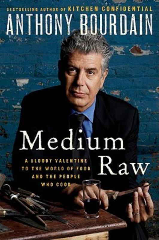 medium raw anthony bourdain