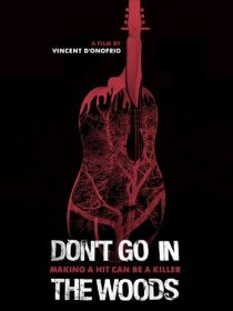 don't go in the woods 2010