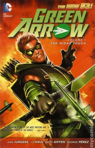 green arrow volume 1 midas touch