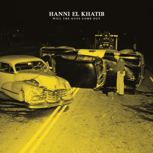 hanni el khatib will the guns come out