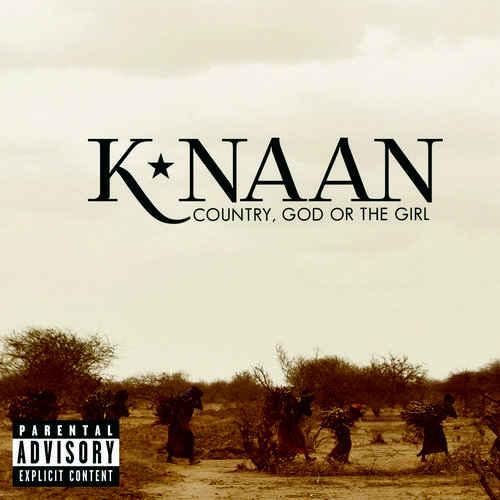 k'naan country god or the girl