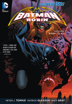 Batman and Robin Volume 1 Born to Kill