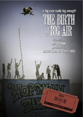 30 for 30 the birth of big air
