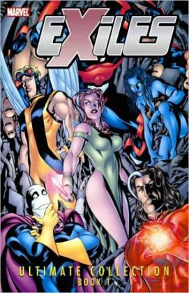 exiles ultimate collection vol 1