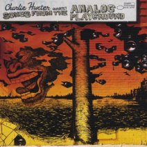charlie hunter songs from the analog playground
