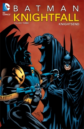 batman knightfall volume 3 knightsend
