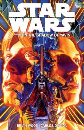 Star Wars Volume One In The Shadow Of Yavin