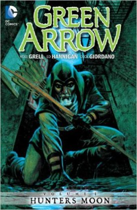 green arrow volume 1 hunter's moon