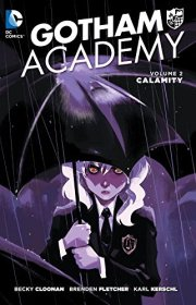 gotham academy vol 2 calamity
