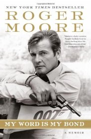 roger-moore-my-word-is-bond